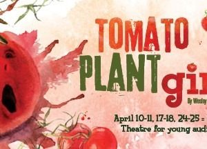 Tomato Plant Girl event image showing a talking tomato