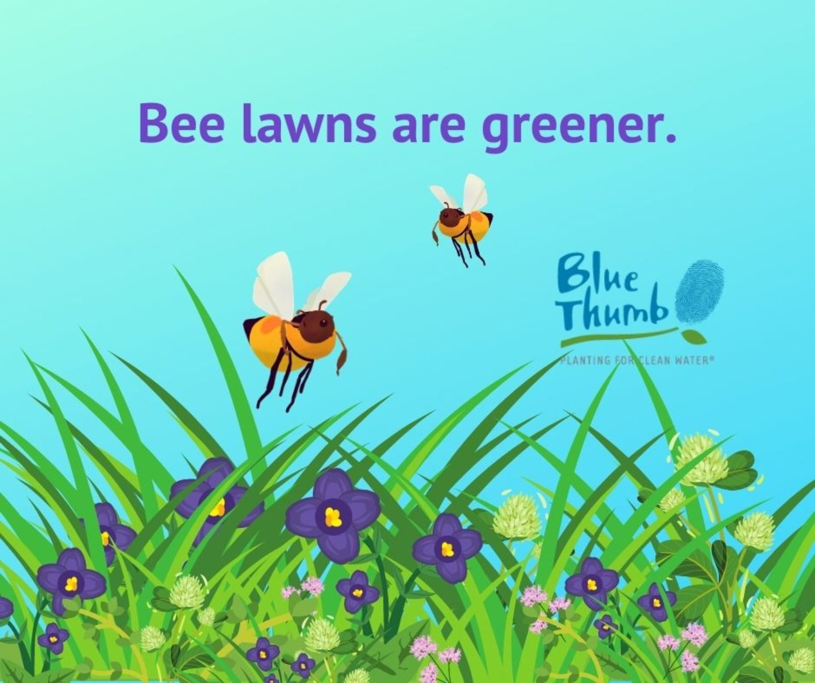 Bee lawns are greener. Photo of cartoon bees.